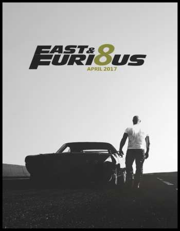 Fast And Furious 8 (2017) Full Movie Download In Hindi Dubbed 720P