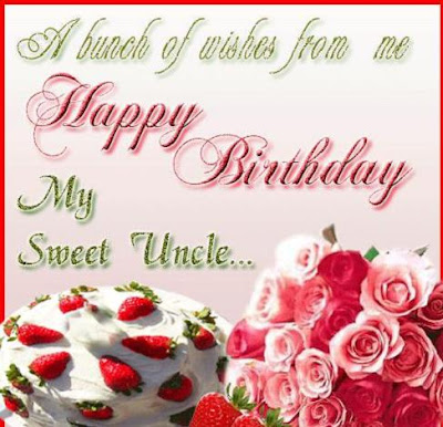 Happy Birthday wishes quotes for uncle:  a bunch of wishes from me happy birthday
