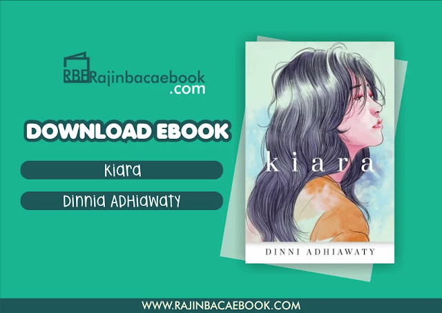 Download Novel Kiara by Dinni Adhiawaty Pdf