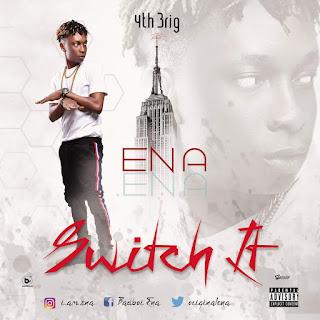MUSIC: Ena - Switch It