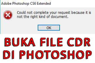 niscaya sahabat pernah mencoba membuka file cdr di photoshop Cara Membuka File CDR Di Photoshop