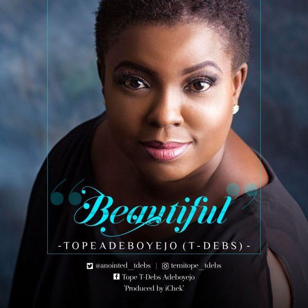 Music: Beautiful - Tope Adeboyejo