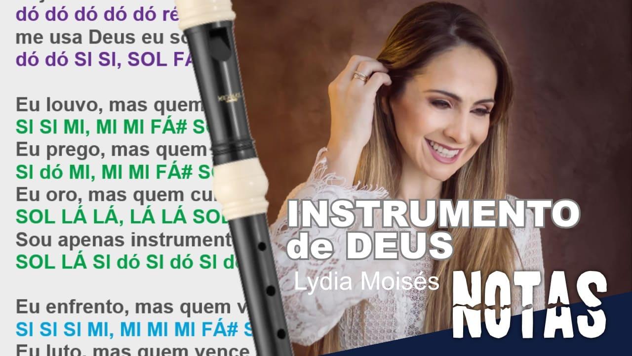 Instrumento de Deus - Lydia Moisés - Cifra melódica