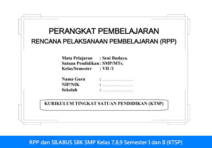 RPP dan SILABUS SBK SMP Kelas 7,8,9 Semester I dan II (KTSP)