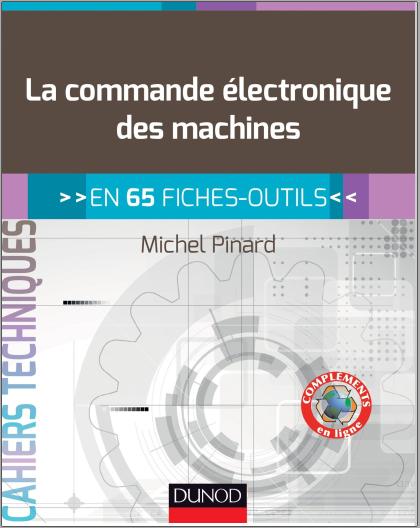 Livre : La commande électronique des machines, En 65 fiches-outils - Michel Pinard PDF