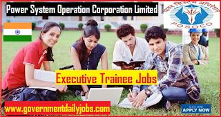 POSOCO Recruitment 2018 Apply Online 64 Executive Trainee Jobs