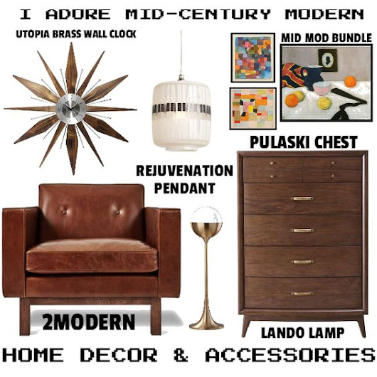 I Adore Mid-Century Modern Home Decor & Accessories