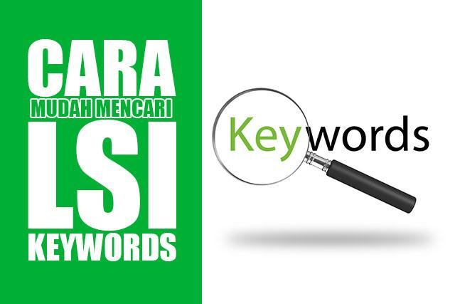 Cara Mudah Mencari LSI Keywords