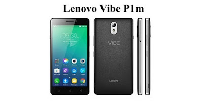 Spesifikasi Lenovo VIBE P1m Terkini