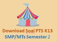 Download Soal PTS K13 SMP/MTs Semester 2