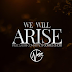 "Music: Nosa - ""We Will Arise"" 