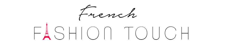 FRENCH FASHION TOUCH