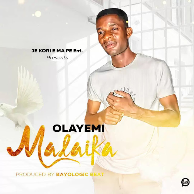 Olayemi – Malaika (prod. Bayologic Beat) mp3made.com.ng