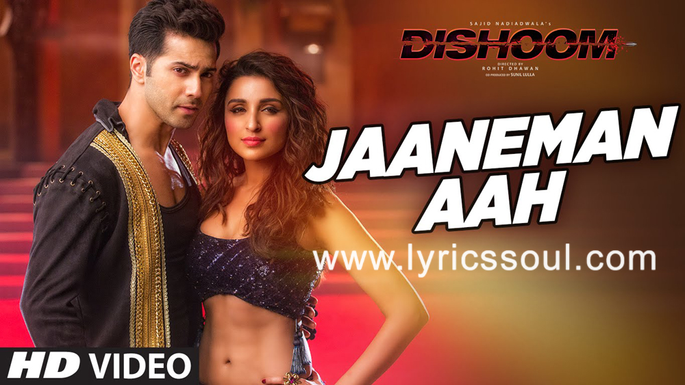 The Jaaneman Aah lyrics from 'Dishoom', The song has been sung by Antara Mitra, Aman Trikha, . featuring John Abraham, Jacqueline Fernandez, Varun Dhawan, Akshay Khanna. The music has been composed by Pritam, , . The lyrics of Jaaneman Aah has been penned by Mayur Puri