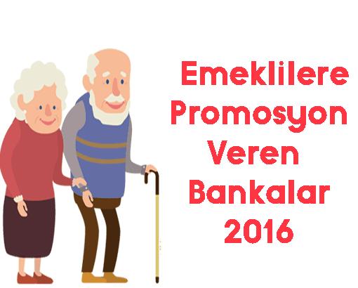 emeklilere promosyon veren bankalar