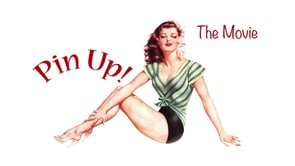 Pinup The Movie