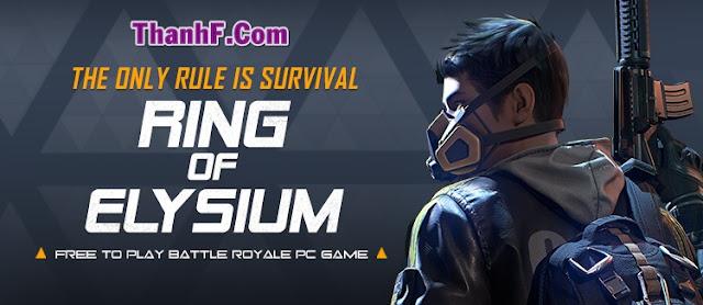 Hướng dẫn tải game Garena ROE - Ring Of Elysium
