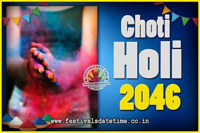 2046 Choti Holi Puja Date & Time, 2046 Choti Holi Calendar