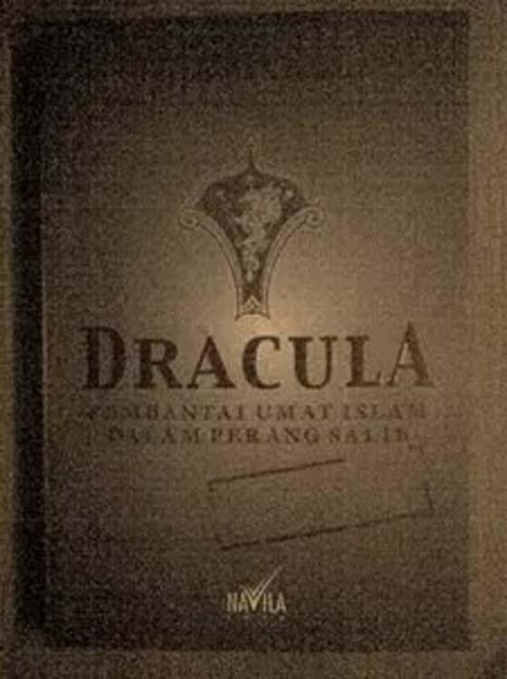 Jika Anda Sangka Dracula Adalah Vampire, Anda Silap. Dracula Adalah Panglima Perang Tentera Salib Yang Maha Kejam.