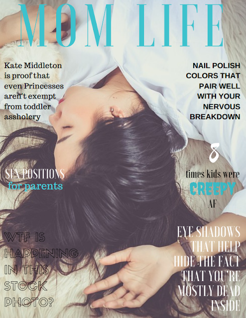 Mommy Cusses Mom Life Magazine: Because Other Parenting Magazines Give You Enough to Worry About