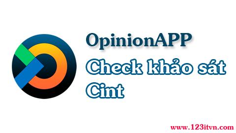 OpinionAPP - ứng dụng thông báo khảo sát trên Cint
