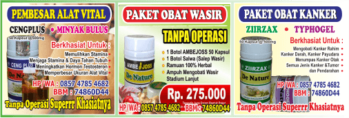 jual herbal Pembesar Alat Vital, (jual herbal atasi mani encer, jual herbal ceng plus), jual herbal STOP Wasir, (stop Hemoroid, stop Ambeien Luar-Dalam), jual herbal Obat Basmi Kanker dan Tumor, jual herbal kanker pendarahan