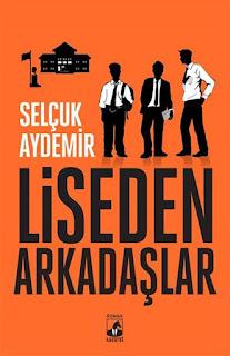 Liseden Arkadaşlar- Selçuk Aydemir