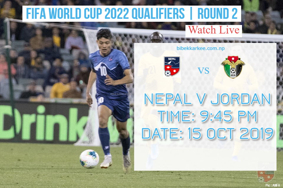 Watch Live streaming of Nepal vs Jordan |  World Cup Qualifier 2022 | Round 2
