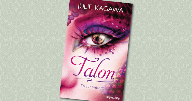 Talon Drachenherz Rogue Julie Kagawa heyne fliegt Cover