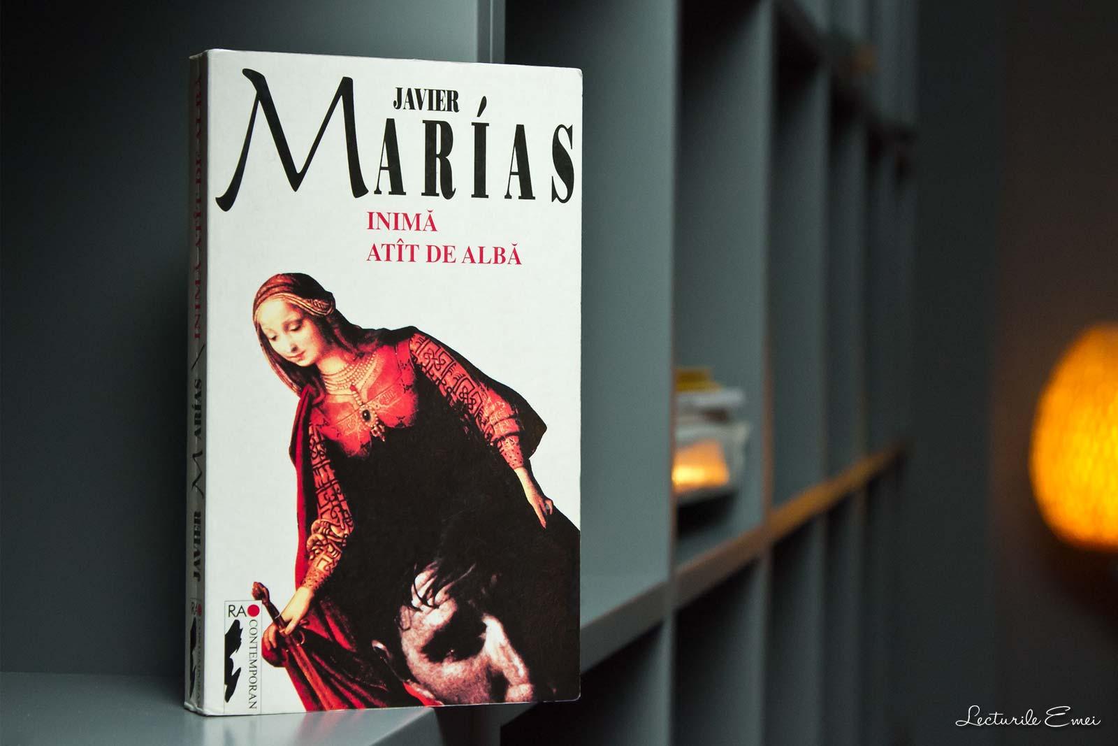 recenzie Inimă atât de albă de Javier Marias carte