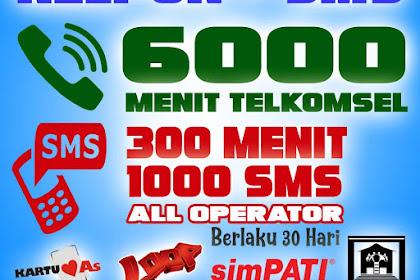 Cara Daftar Paket Nelpon 6000 Menit Telkomsel 300 Menit 1000 SMS Semua Operator