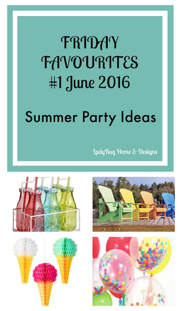 Ladybug Home Friday Favourites June 2016 Summer Party Ideas