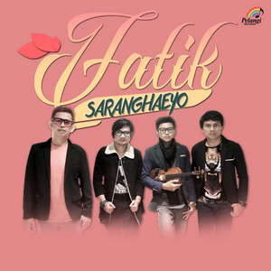 Fatik - Saranghaeyo