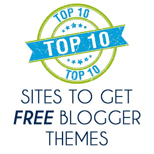 Top 10 Sites To Get FREE Blogger Templates 2017