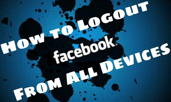 Logout Facebook Account From All Devices
