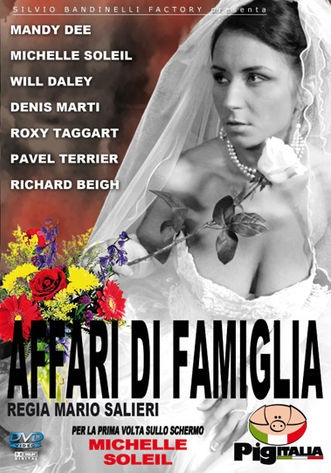 Affari di Famiglia [PigItalia] [2010] [DVDR] [PAL] [Resubido]