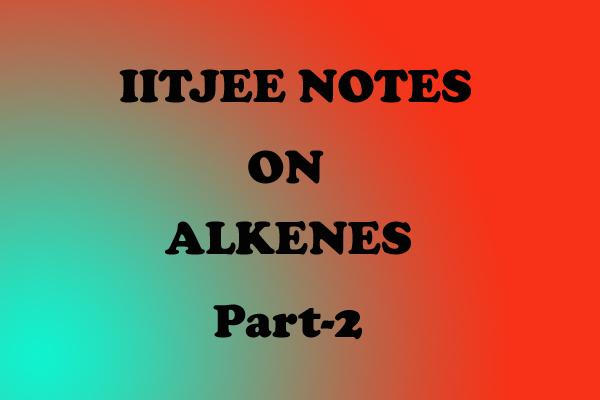 Alkenes Notes