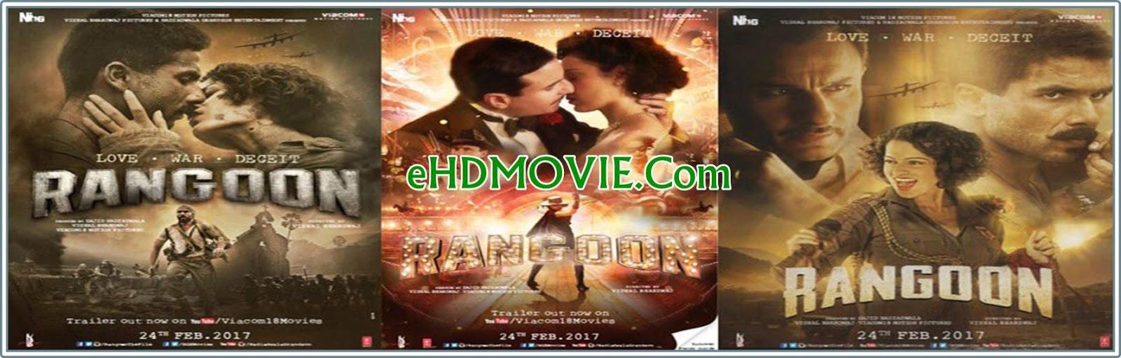 Rangoon 2017 Full Movie Hindi 720p - 480p ORG BRRip 600MB - 1.2GB ESubs Free Download