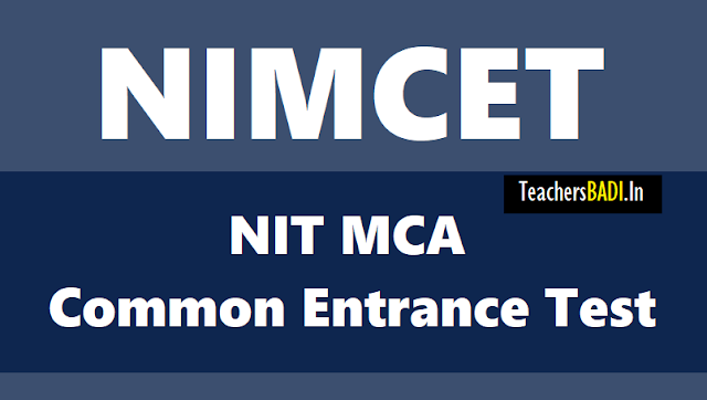 nimcet 2018,nit mca common entrance test 2018,nimcet online application form,last to apply for nicmet 2018,nimcet admit cards,nimcet entrance exam date,nimcet results date