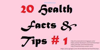 20 Health Facts & Tips # 1