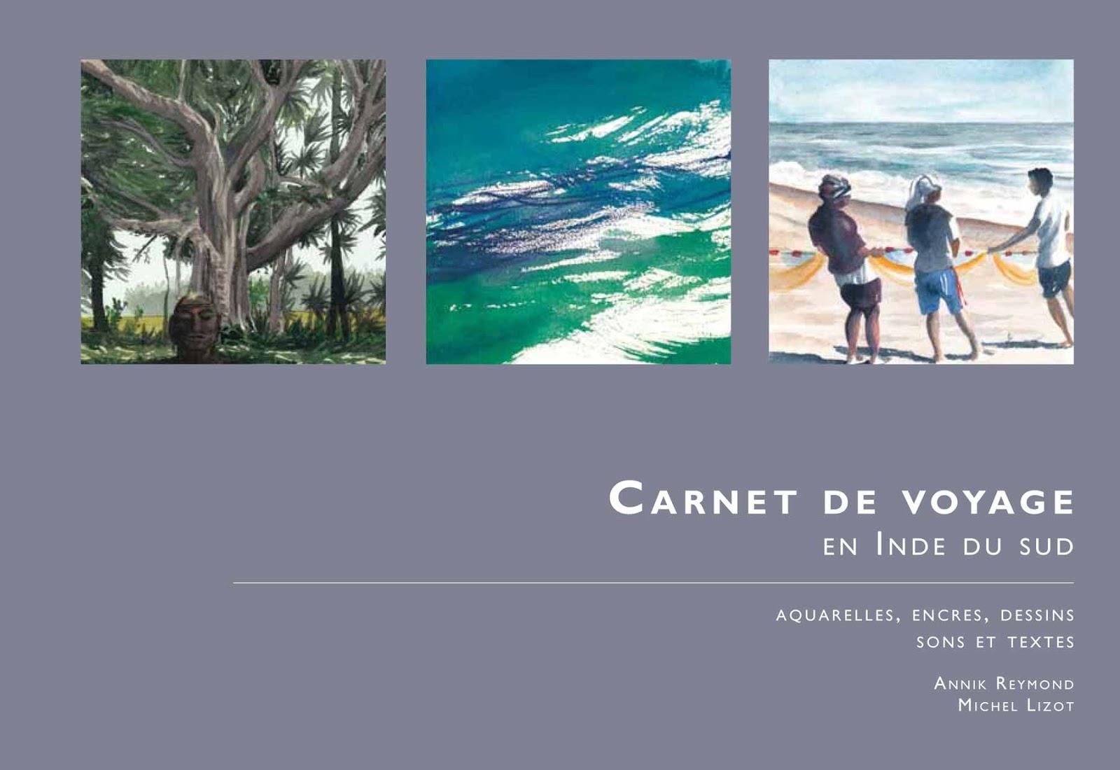 Carnet de voyage en Inde du Sud - Annik Reymond Michel Lizot