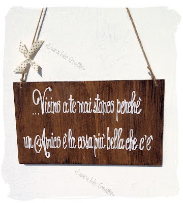 Laura idee creative targhe e cartelli in legno aforismi for Targhe decorative in legno