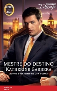 Mestre do Destino * Katherine Garbera