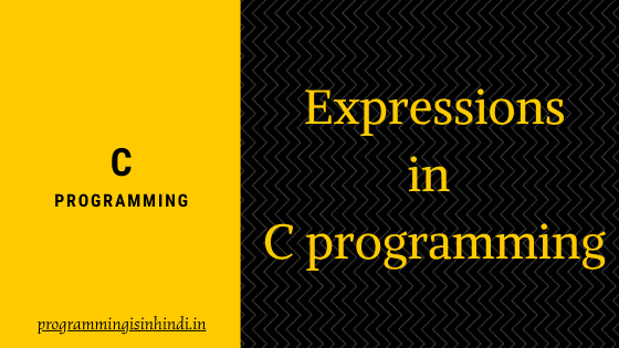 expression C programming in Hindi