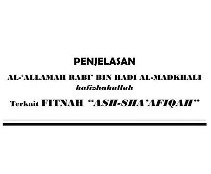 Apa Itu Sha'afiqah? Penjelasan Syaikh Rabi' Tentang Fitnah Sha'afiqah