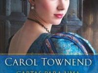 Resenha Cartas Para Uma Falsa Dama - Carol Townend