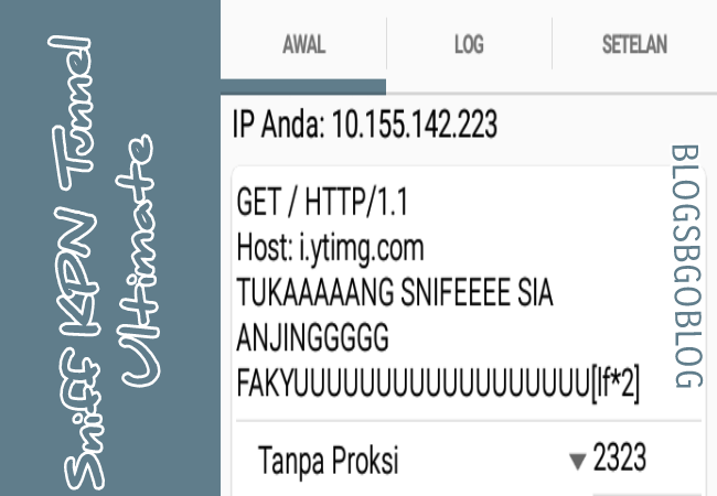 Download KPN Tunnel Ultimate opener Sniff  Payload Versi 157 terbaru No Root