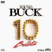 Young Buck 10 Bullets www.unitedlyrics.com