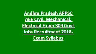 APPSC AEE Civil Govt Jobs Recruitment 2018 309 AEE (Civil/ Electrical/ Mechanical) Posts Vacancy Apply Online