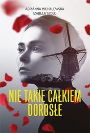 http://lubimyczytac.pl/ksiazka/4860824/nie-takie-calkiem-dorosle